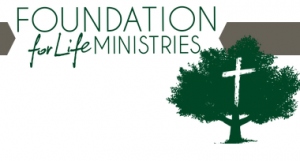 Foundation for Life Ministries, Inc.